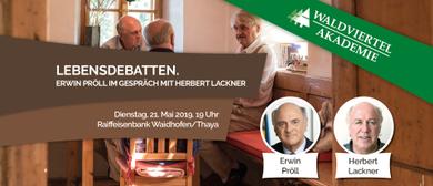 Lebensdebatten. Erwin Pröll im Gespräch mit Herbert Lackner
