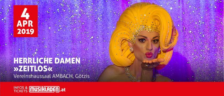 """Herrliche Damen - """"ZEITlos"""" // Götzis"""