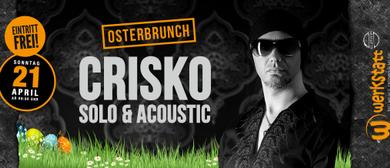 Osterbrunch mit deiner Familie und Sänger Crisko live