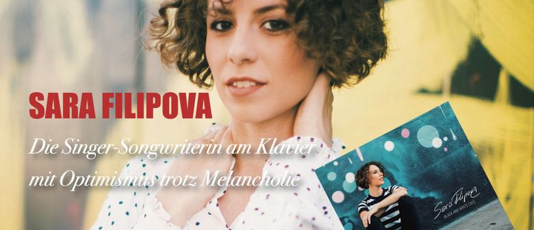 """Black And White Café"" –  SARA FILIPOVA - CD Release Konzert"
