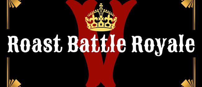 ROAST BATTLE ROYALE VI