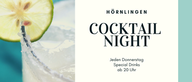COCKTAIL NIGHT im Hörnlingen Club