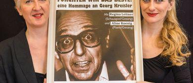 """""""Fürchten wir das Beste!"""" -eine Hommage an Georg Kreisler"""