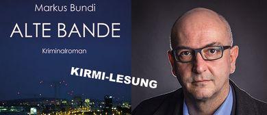 Krimi-Lesung: Markus Bundi liest aus ALTE BANDE
