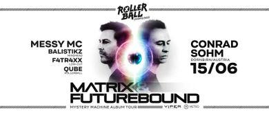 ROLLERBALL pres. Matrix & Futurebound