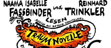Lesung TRAUMNOVELLE von Arthur Schnitzler