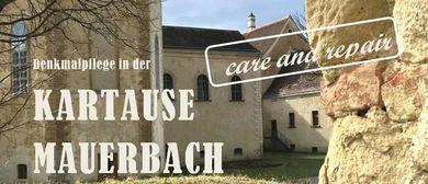 Einladung zur Eröffnung CARE AND REPAIR, Kartause Mauerbach