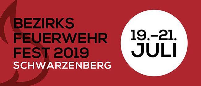 Bezirksfeuerwehrfest 2019 vom 19.-21.7. in Schwarzenberg
