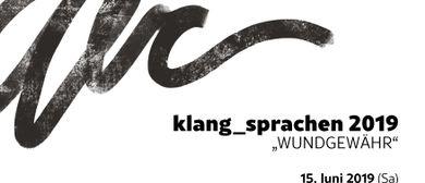"""klang_sprachen2019 """"WUNDGEWÄHR"""""""
