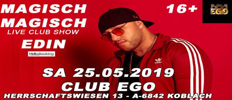 Edin Live Club Show - Magisch Magisch 16+