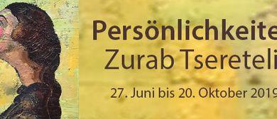 Persönlichkeiten – Zurab Tsereteli