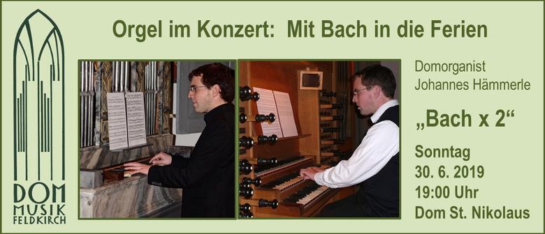 Orgel im Konzert   Bach x 2