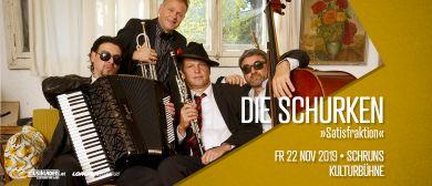 Die Schurken // »Satisfraktion« // Schruns