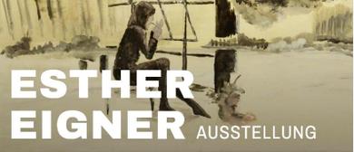 """Esther Eigner - Im Inneren des Äußeren befindlich"""""""
