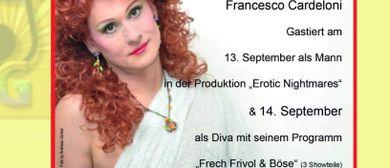 Frech Fivol & Böse - Die Diva Francesco Cardeloni