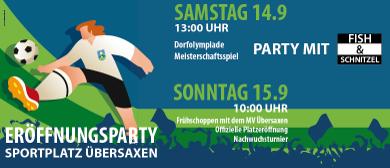Eröffnungsfest Sportplatz Übersaxen