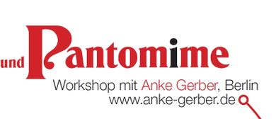 Clownerie & Pantomime 3 (Innsbruck-Workshop mit Anke Gerber)
