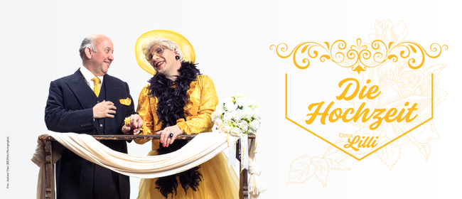"""Oma Lilli: """"Die Hochzeit"""" (Premiere) // Götzis: AUSVERKAUFT"""