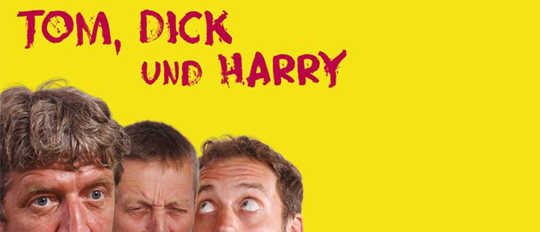 Tom, Dick und Harry