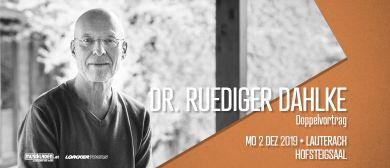 Dr. Ruediger Dahlke // Doppelvortrag // Lauterach