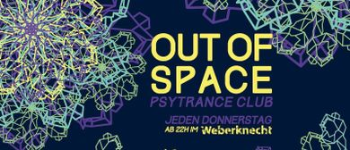 OUT of SPACE Psytrance Club ~ 14.11.