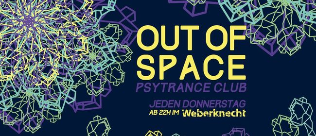 OUT of SPACE Psytrance Club ~ 28.11.