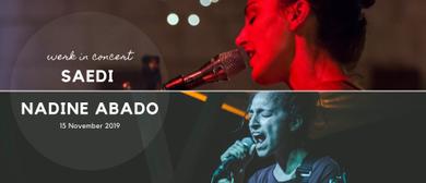 Doppelkonzert: SAEDI & Nadine ABADO
