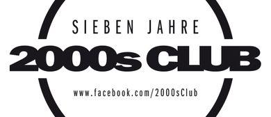 Sieben Jahre 2000s Club