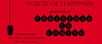 "Großes Weihnachtskonzert ""Christmas is coming!"""