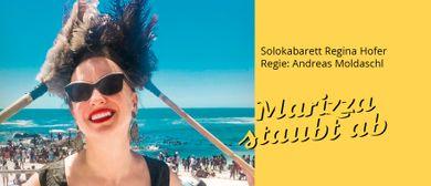 Marizza Staubt ab, Solokabarett von Regina Hofer