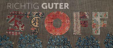 RICHTIG GUTER STOFF - Gewebte und gestickte Textilien