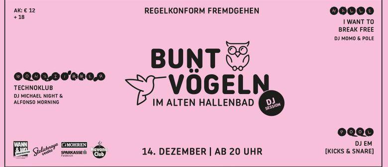 "Bunt Vögeln ""DJ Session"""