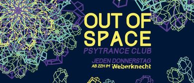 OUT of SPACE Psytrance Club ~ 5.12.