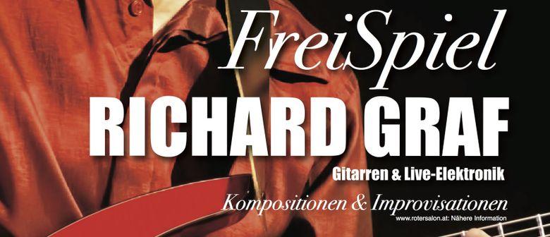 FreiSpiel – RICHARD GRAF spielt Gitarren & Live-Elektronik