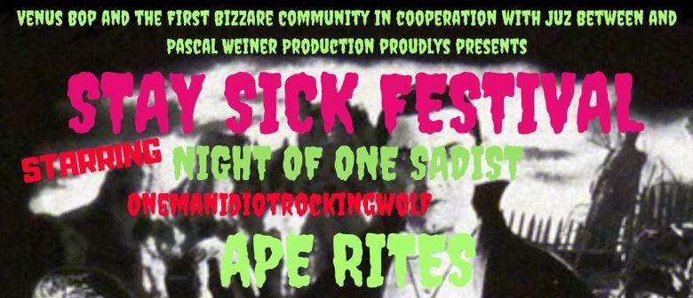 Stay Sick Festival