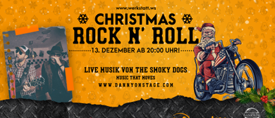 Christmas Rock mit den Smoky Dogs - Werkstatt Rankweil