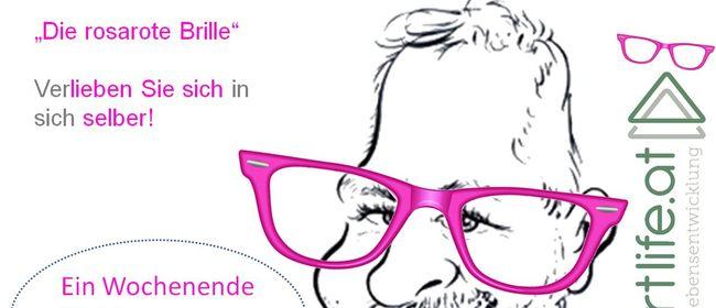 """Die """"rosarote Brille"""" - Verlieben Sie sich in sich selber"""