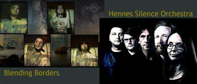 Hennes Silence Orchestra & Blending Borders