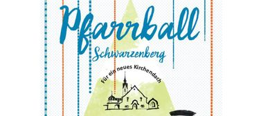 Pfarrball Schwarzenberg