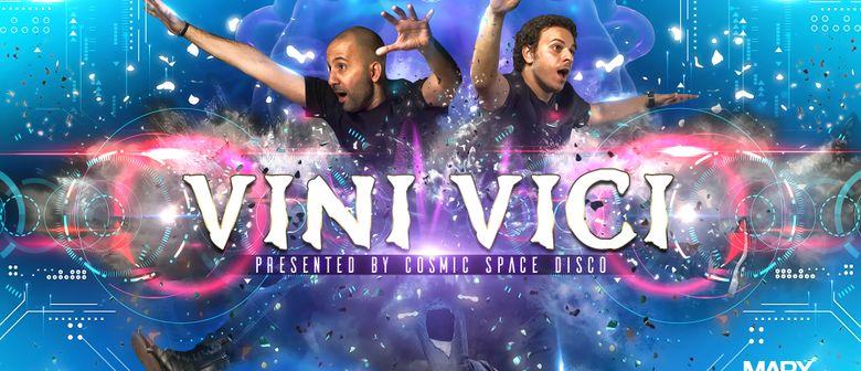 VINI VICI pres. by Cosmic Space Disco