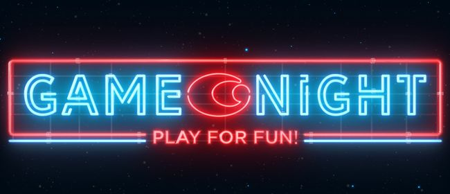 GAME NIGHT - PLAY FOR FUN!: ABGESAGT