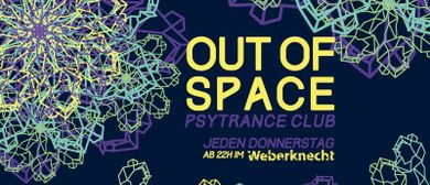OUT of SPACE Psytrance Club ~ 13.2.