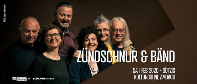 Ausverkauft: Zündschnur & Bänd // Götzis: AUSVERKAUFT