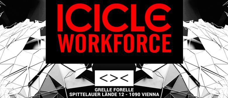 CONTRAST presents ICICLE & WORKFORCE | 18+