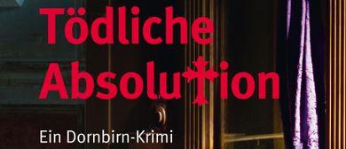Lesung mit Musik-Tödliche Absolution, Dornbirn-Krimi