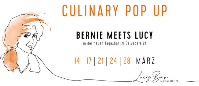 Culinary Pop Up | Bernie meets Lucy