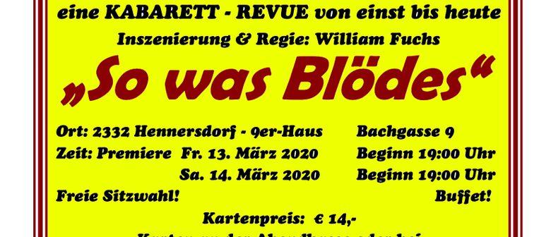 Kabarett-Revue SO WAS BLÖDES