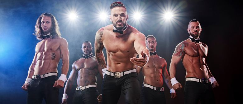 THE CHIPPENDALES Tour 2020 - Get Naugthy!