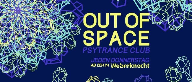 OUT of SPACE Psytrance Club ~ 26.3.