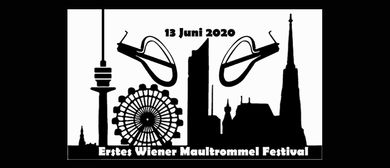 Erstes Wiener Maultrommel Festival